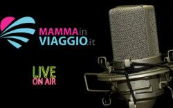 mammainviaggio on air